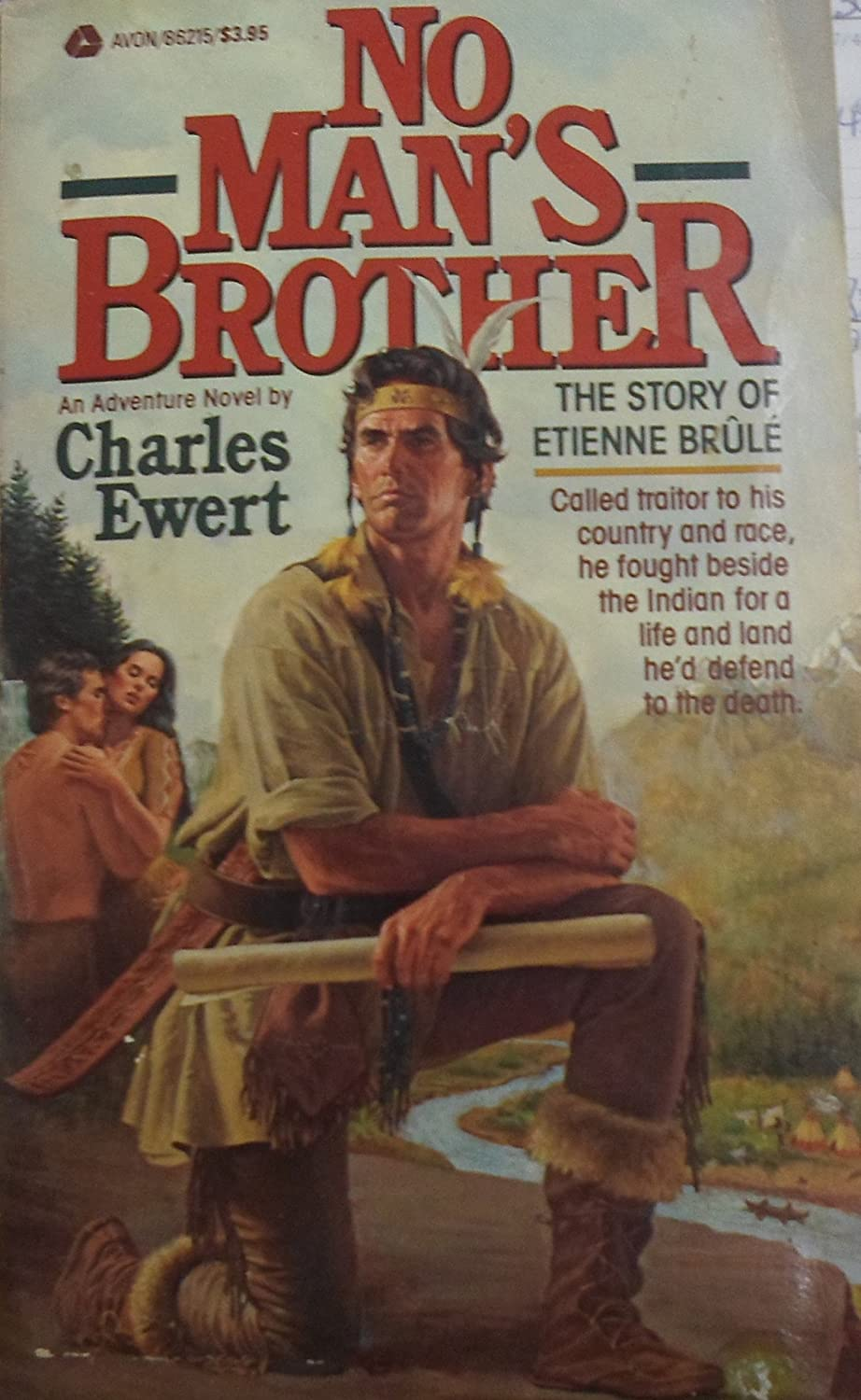 Amazon: No Man's Brother (the Story Etienne Brule): Charles Ewert:  Health & Personal Care