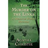 The Murder on the Links (The Hercule Poirot Mysteries Book 2)
