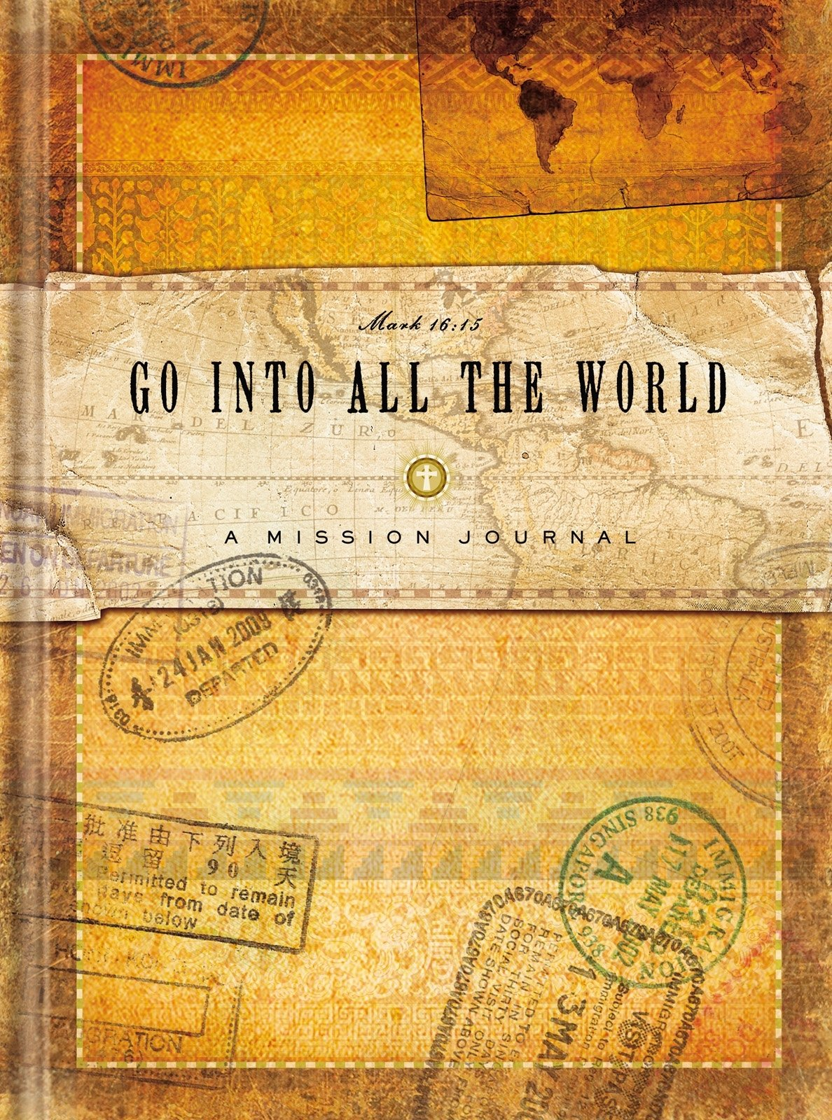Read Online Go into All the World Missions Journal (Specialty Journal) pdf epub