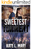 The Sweetest Torment: A Post-Apocalyptic Zombie Novel (Oklahoma Wastelands Book 3)