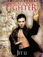 Jet Li - Dragon Fighter II