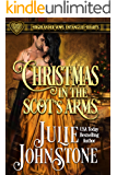 Christmas in the Scot's Arms: A Forbidden Love Scottish Historical Romance (Highlander Vows: Entangled Hearts Book 3)