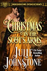 Christmas in the Scot's Arms: A Forbidden Love Scottish Historical Romance (Highlander Vows: Entangled Hearts Book 3) Kindle Edition