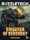 BattleTech: Children of Kerensky (BattleTech Novel Book 70)