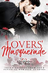Lovers' Masquerade: A Sexy Valentine's Day Collection Kindle Edition