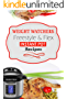Weight Watchers Instant Pot Freestyle Recipes 2018: The Complete WW Freestyle Instant Pot Cookbook With Easy and Delicious Recipes Containing the New Weight ... to Help you Burn Fat Fast! (English Edition)