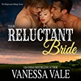 Their Reluctant Bride: Bridgewater Menage Series, Book 6