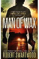 Man of Wax (Man of Wax Trilogy Book 1) Kindle Edition