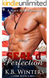 SEAL'd Perfection Book 4: A Navy SEAL Romance