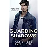 Guarding Shadows (The Save Me Series Book 5)