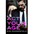 Act Your Age