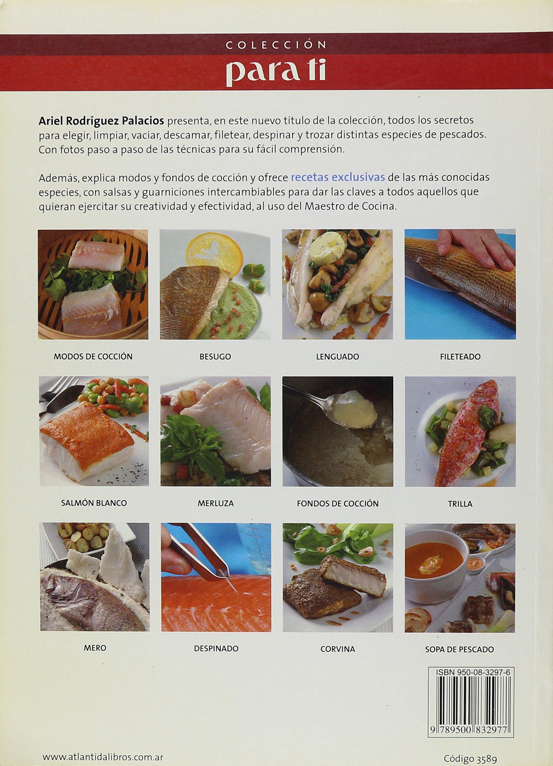 Pescados Al Uso del Maestro de Cocina Coleccion Para Ti: Amazon.es: Ariel Rodriguez Palacios: Libros