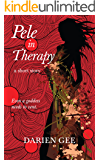 Pele in Therapy: A Short Story