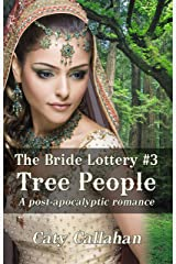 THE BRIDE LOTTERY, BOOK 3: TREE PEOPLE Kindle Edition
