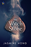 The Witch Stone (Court of Ash and Thorn Book 1)