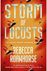 Storm of Locusts (The Sixth World Book 2) Kindle Edition