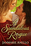 A Scandalous Rogue: A Regency Historical Romance