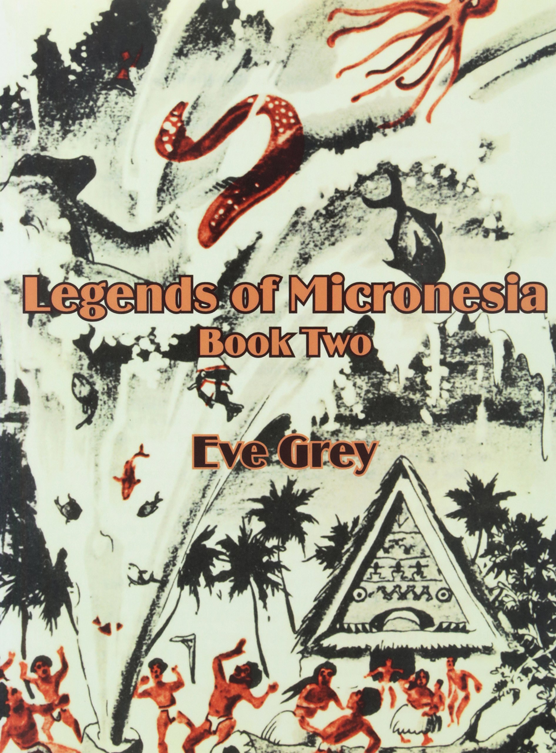 Legends of Micronesia (Book Two) (Bk. 2) PDF