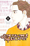 The Full-Time Wife Escapist Vol. 8