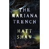 The Mariana Trench: A novel of suspense and supernatural horror