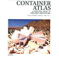 Container Atlas (Updated & Extended version): A Practical Guide to Container Architecture