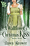 A Wallflower's Christmas Kiss (Connected by a Kiss Book 3)
