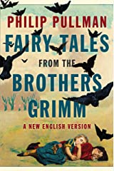 Fairy Tales from the Brothers Grimm: A New English Version Hardcover