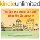 The Day The World Got Sick: The ABC's of a Pandemic