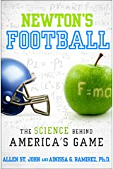 Newton's Football: The Science Behind America's Game Kindle Edition