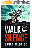 Walk Into Silence (Jo Larsen Book 1)