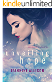 Unveiling Hope