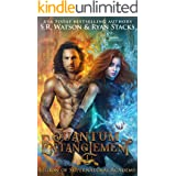 Quantum Entanglement: Part One (Legion of Supernatural Academy Series Book 1)