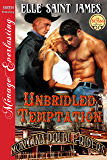 Unbridled Temptation [Montana Double Riders 1] (Siren Publishing Menage Everlasting)
