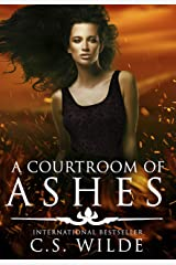 A Courtroom of Ashes Kindle Edition