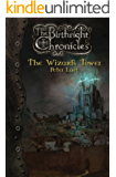 The Wizard's Tower (The Birthright Chronicles Book 2)