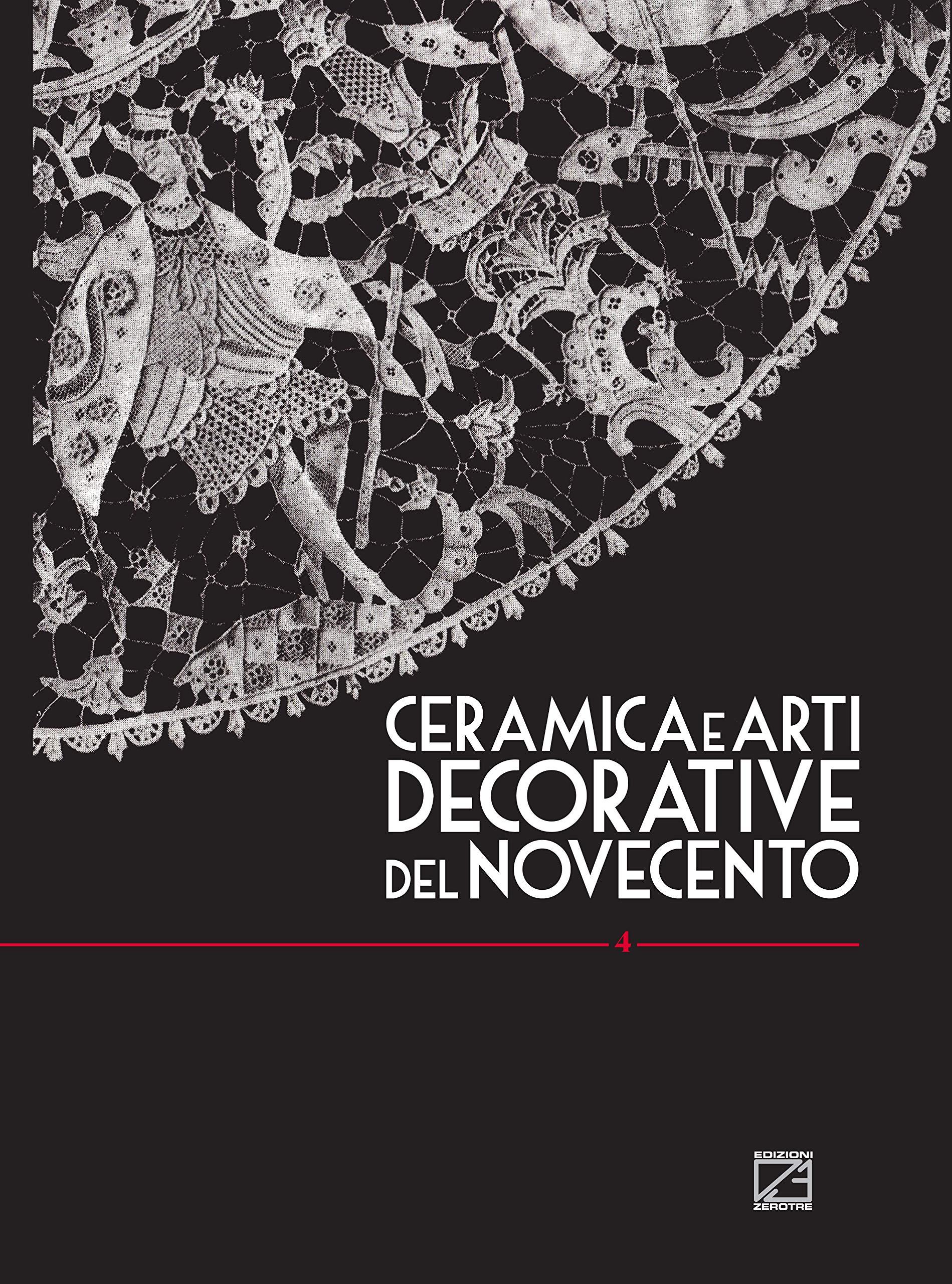 Ceramica e arti decorative del Novecento. Ediz. italiana e inglese ...