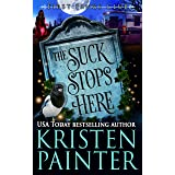 The Suck Stops Here: A Paranormal Women's Fiction novel (First Fangs Club Book 4)