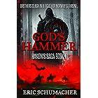 God's Hammer: A Viking Age Novel (Hakon's Saga Book 1)
