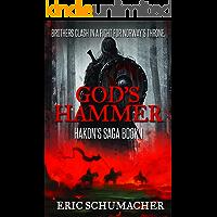 God's Hammer (Hakon's Saga Book 1)