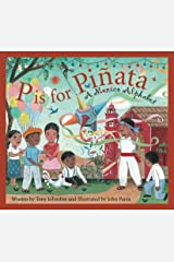 P is for Pinata: A Mexico Alphabet (Discover the World) Kindle Edition