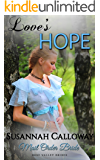 Mail Order Bride: Love's Hope (Rose Valley Brides)