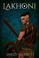 Lakhoni (The Guide and the Sword Book 1)