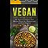 Vegan: 101 Quick-Fire, Dairy Free and Low Carb Vegan Diet Recipes (Vegan Cookbook of Recipes that are low carb, dairy free, slow cooker, crockpot and cast iron)