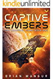 Captive Embers (The Wardens' Game Book 1)