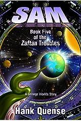 Sam: Book 5 of the Zaftan Troubles