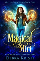 Magical Miri (Gifted Girls Series Book 1) Kindle Edition