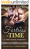 The Fortress of Time: a Time Travel Romance: Called by a Viking Series Book 1