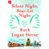 Silent Night, Star-Lit Night: A Story (Second Chance at Star Inn)