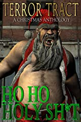 HO HO HOLY SH*T! Kindle Edition