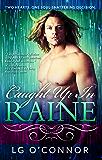 Caught Up In RAINE (Caught Up In Love Book 1)